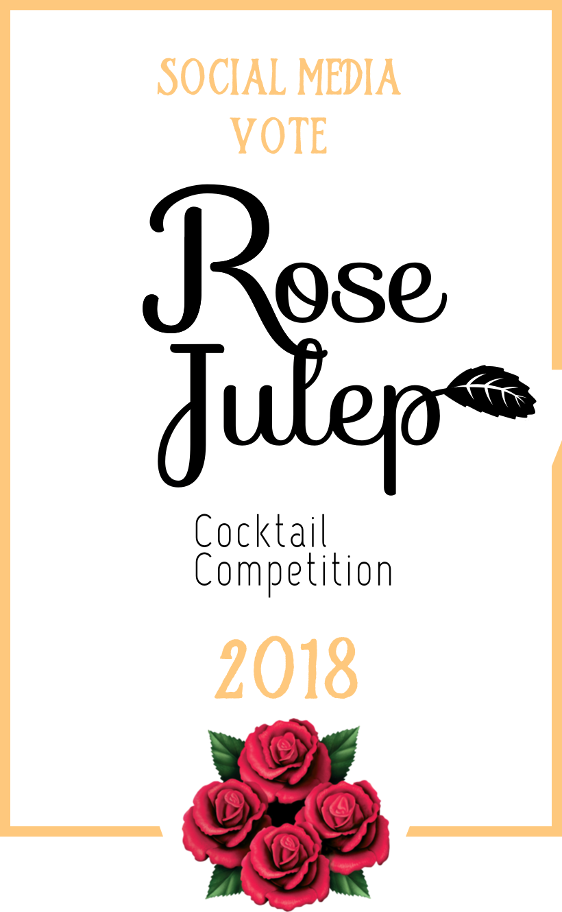 2018 Rose Julep Cocktail Competition Social Media Winner